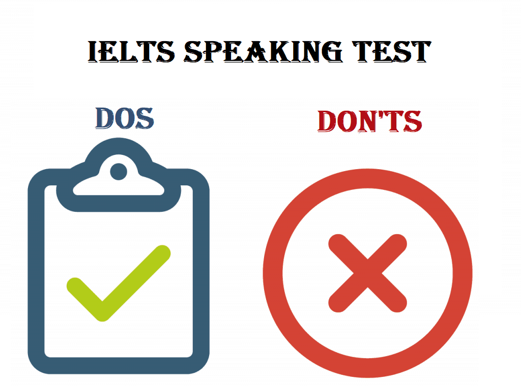 dos and don'ts of IELTS speaking